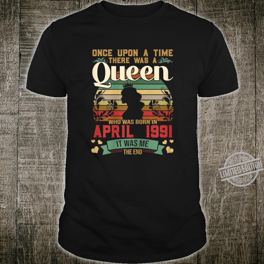 29 Year Old Birthday Girls 29th Birthday Queen April 1991 Shirt