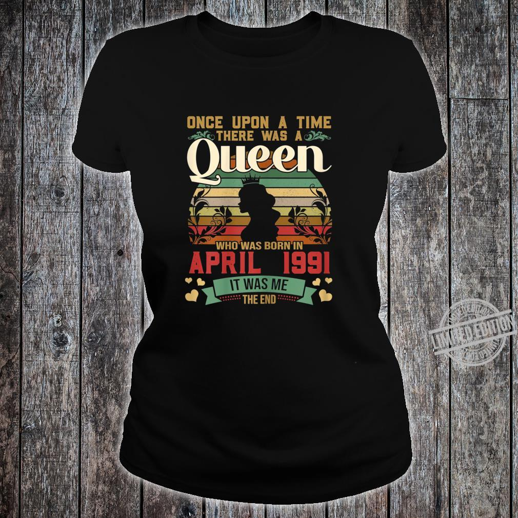 29 Year Old Birthday Girls 29th Birthday Queen April 1991 Shirt ladies tee
