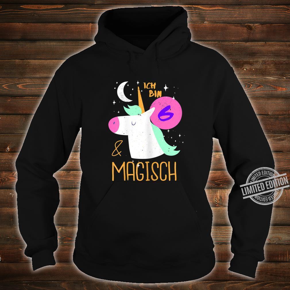 6 und Magisch 6. Geburtstag Mädchen Kindergeburtstag Einhorn Shirt hoodie