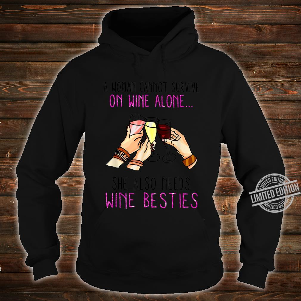 A Cannot Survive on Wine Alone Shirt hoodie