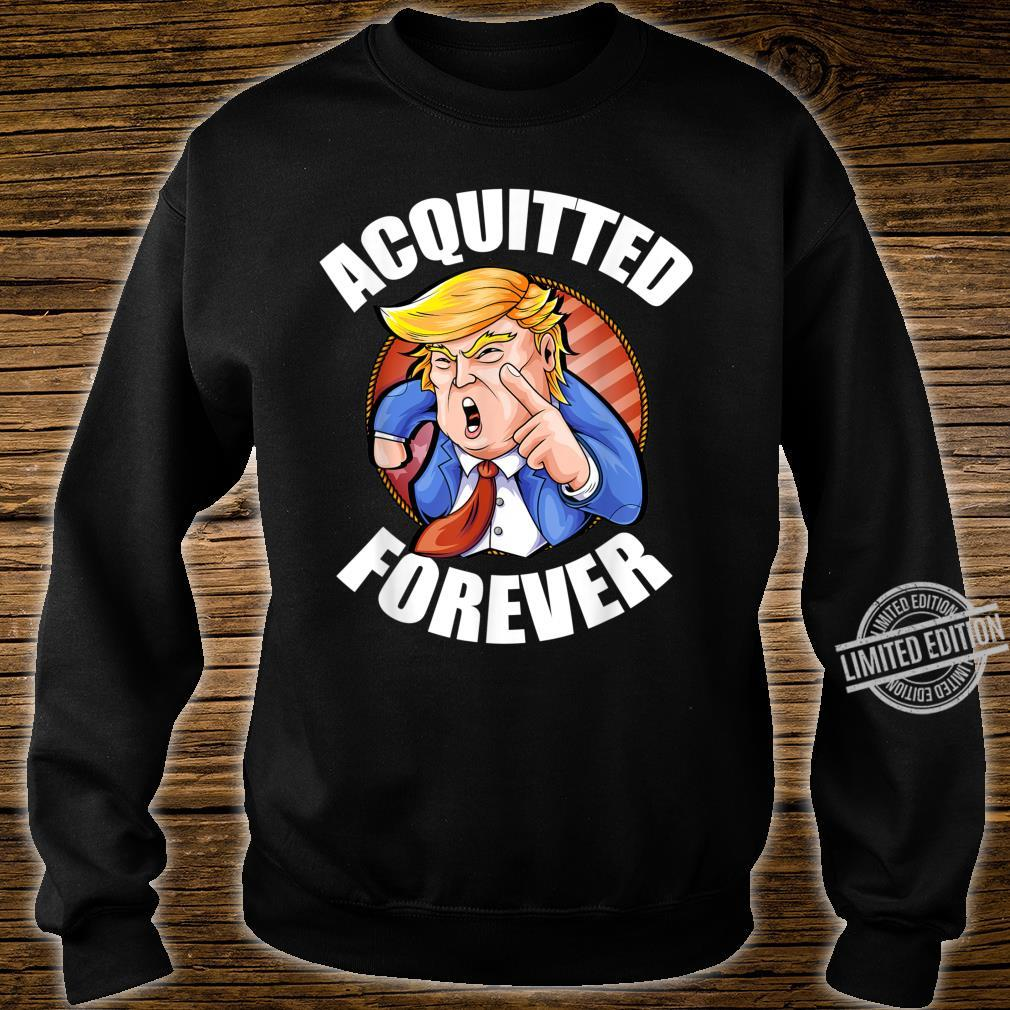 Acquitted Forever 2020 President Trump Republican Election Shirt sweater