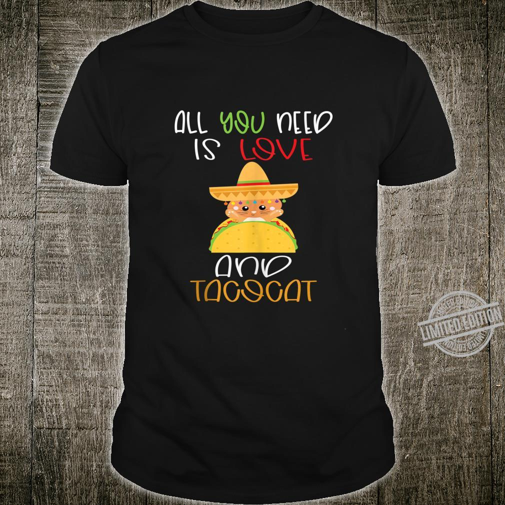All Ya Need is Love and Tacos Tuesday Mexican Food Shirt