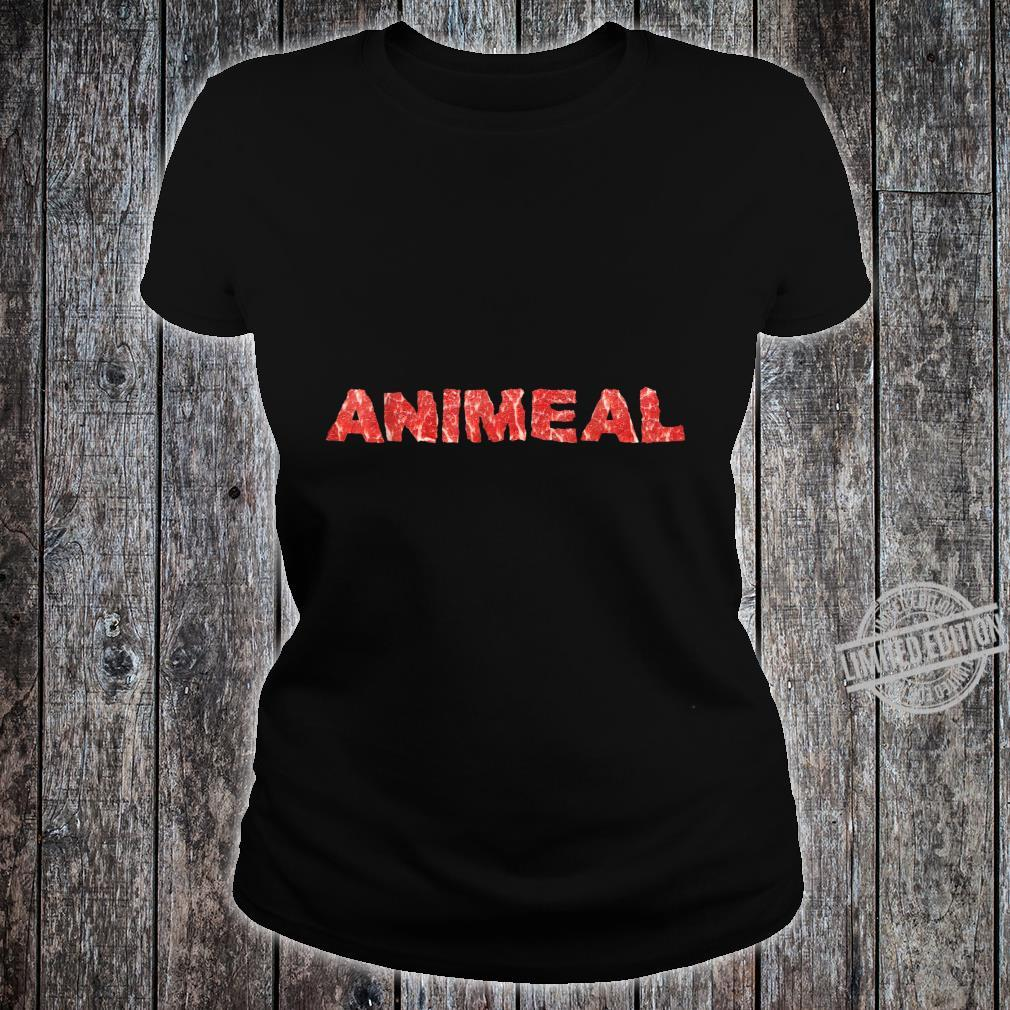Animal Food Meat Eater Animeal Shirt ladies tee