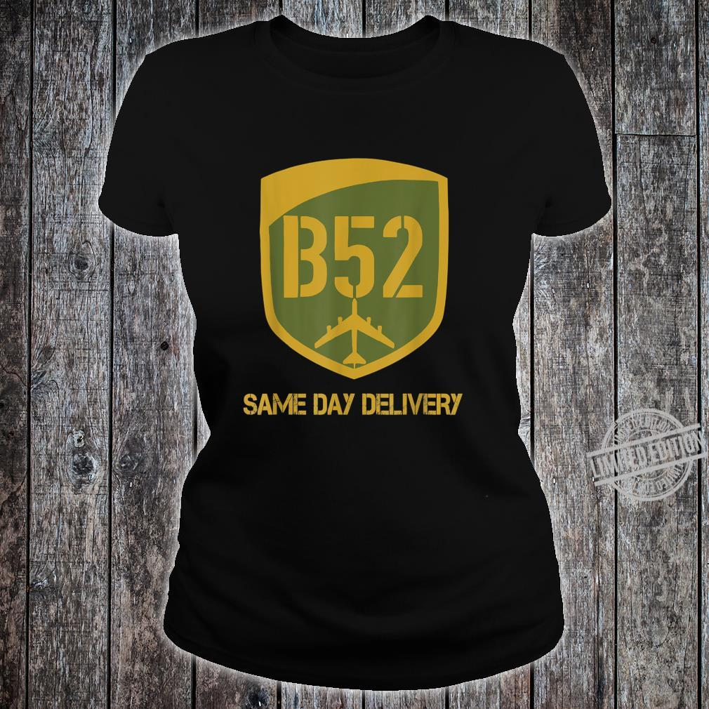 B52 Same Day Delivery Shirt ladies tee