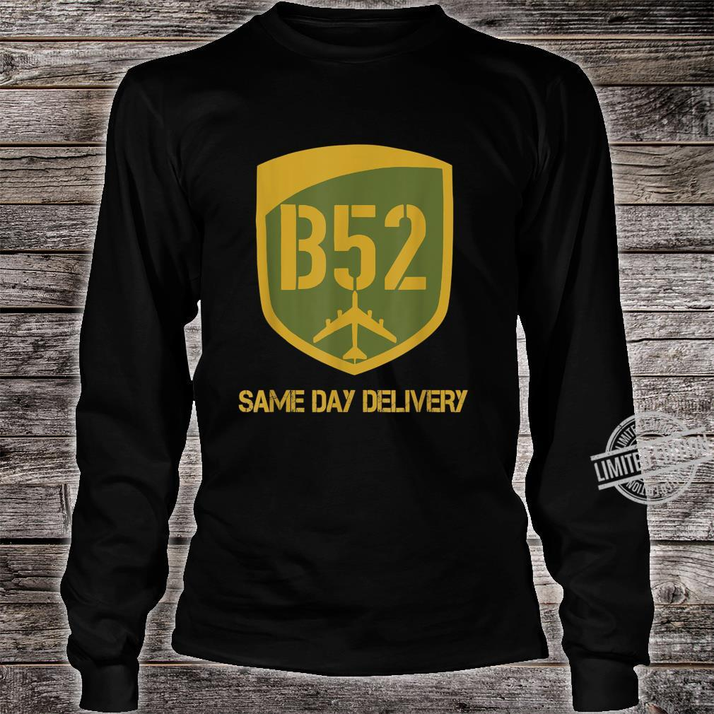 B52 Same Day Delivery Shirt long sleeved