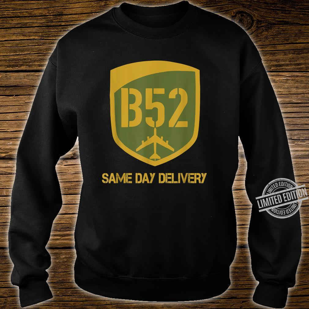 B52 Same Day Delivery Shirt sweater