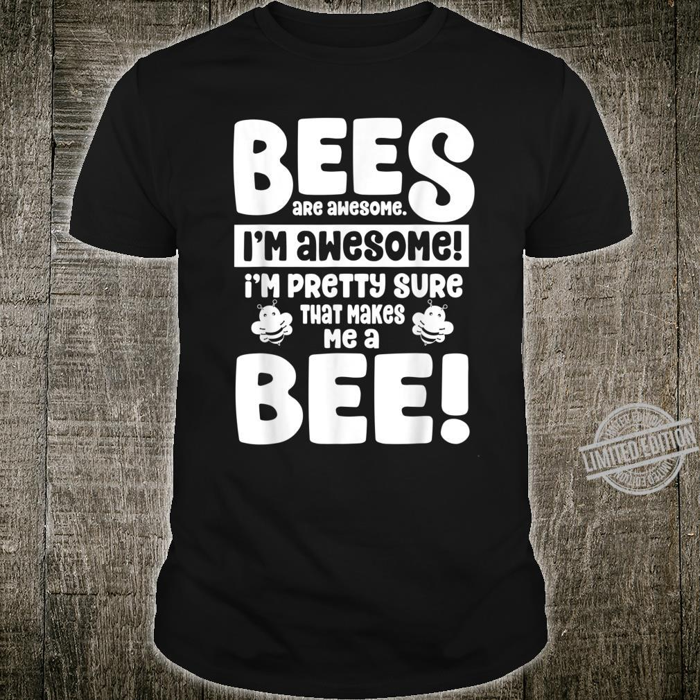 Bees Are Awesome Cute Bee Shirt