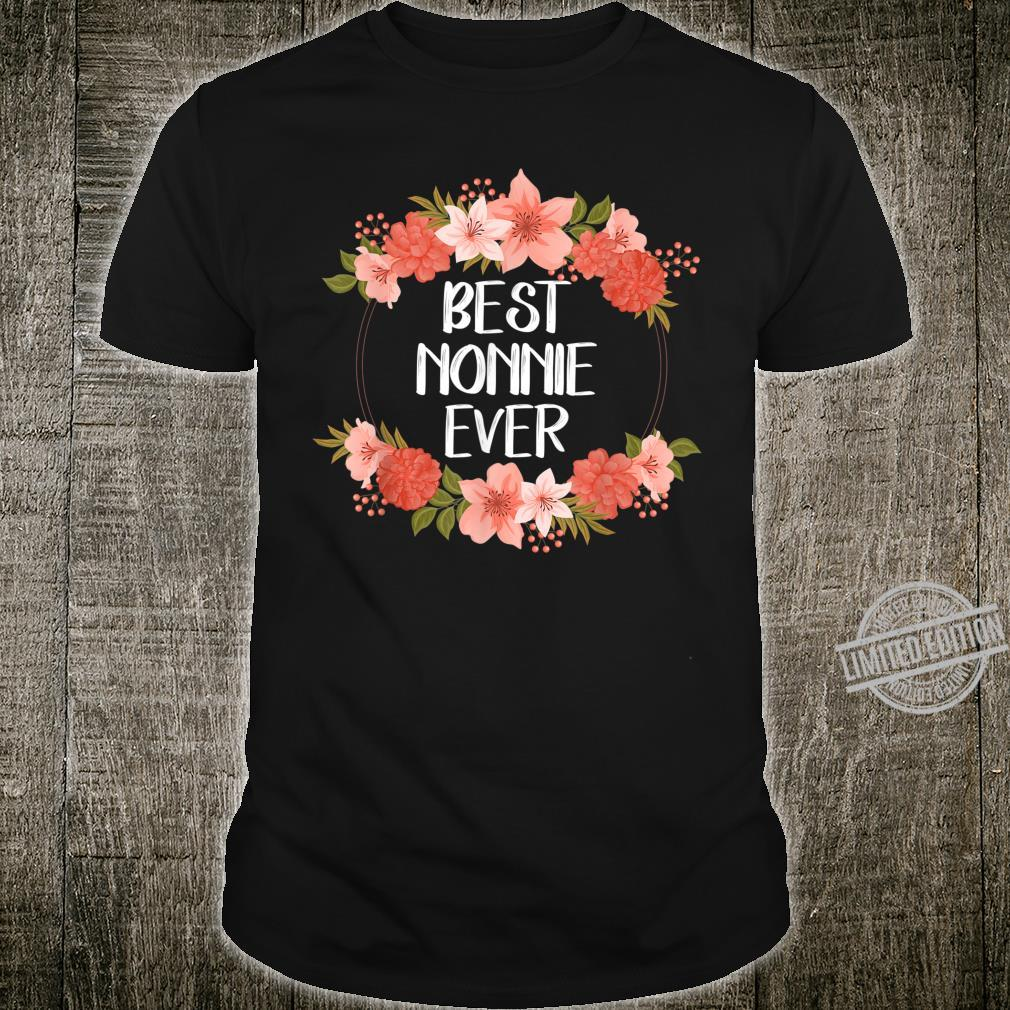 Best Nonnie Ever Mother's Day Grandma Shirt