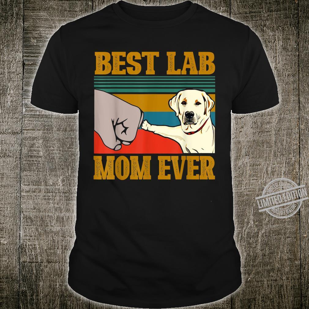 Best White Lab Labrador Mom Mama Ever Mother Idea Shirt