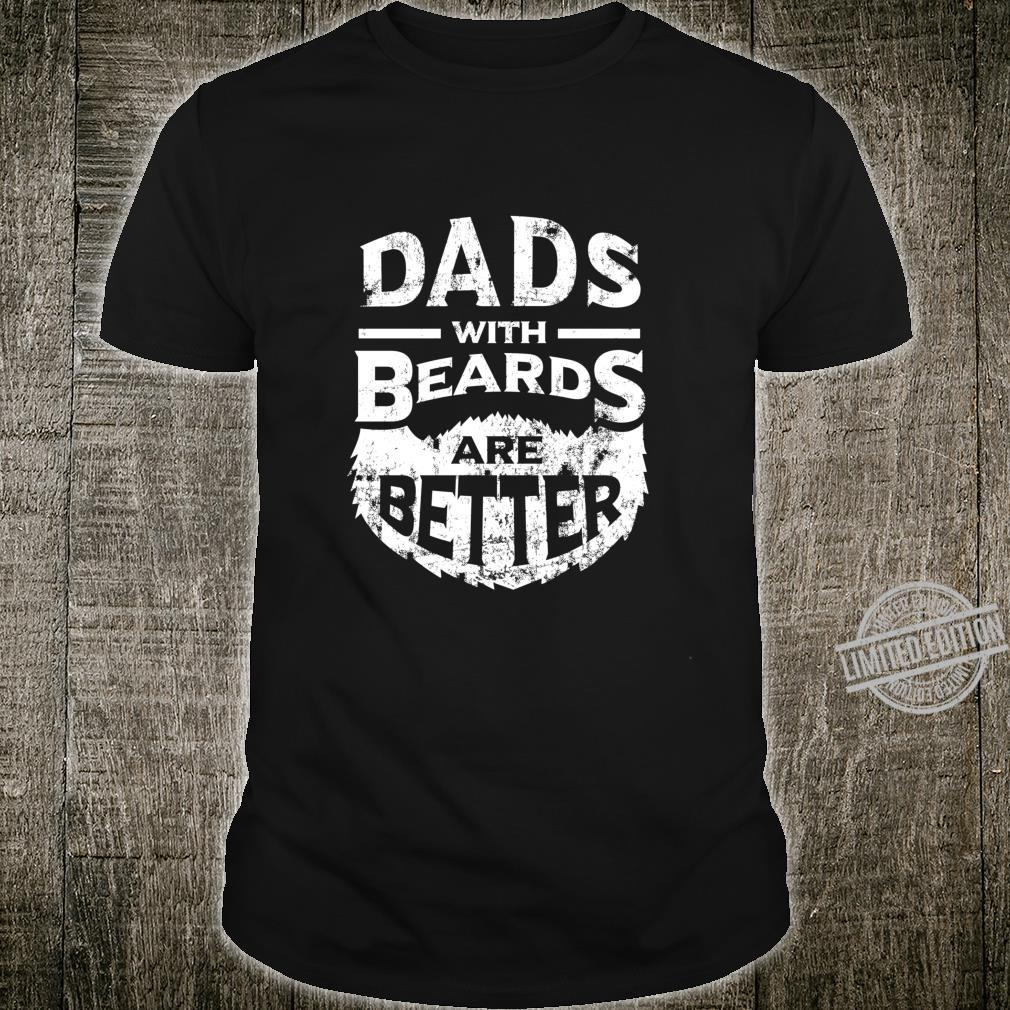Dads with Beards are Better Father's Day Distressed Shirt