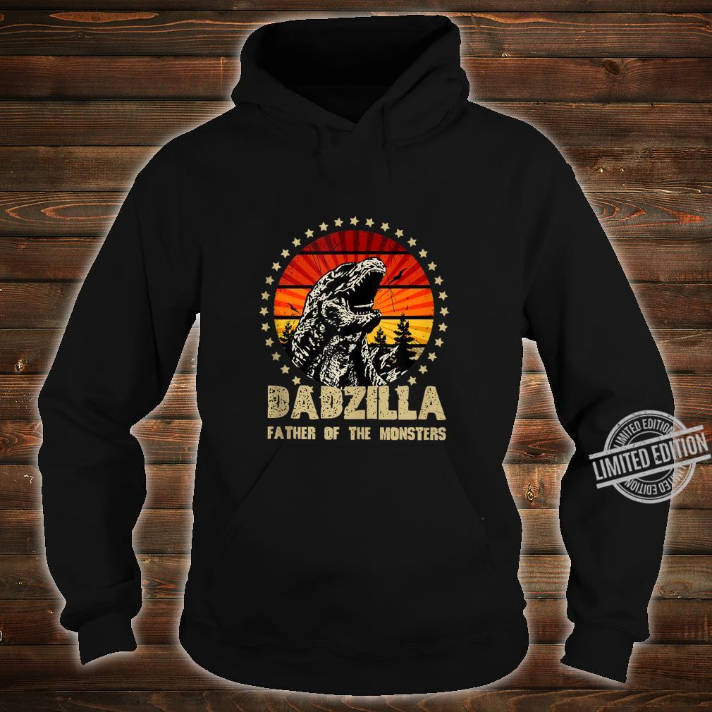 Dadzilla Father Of The Monsters Retro Shirt hoodie