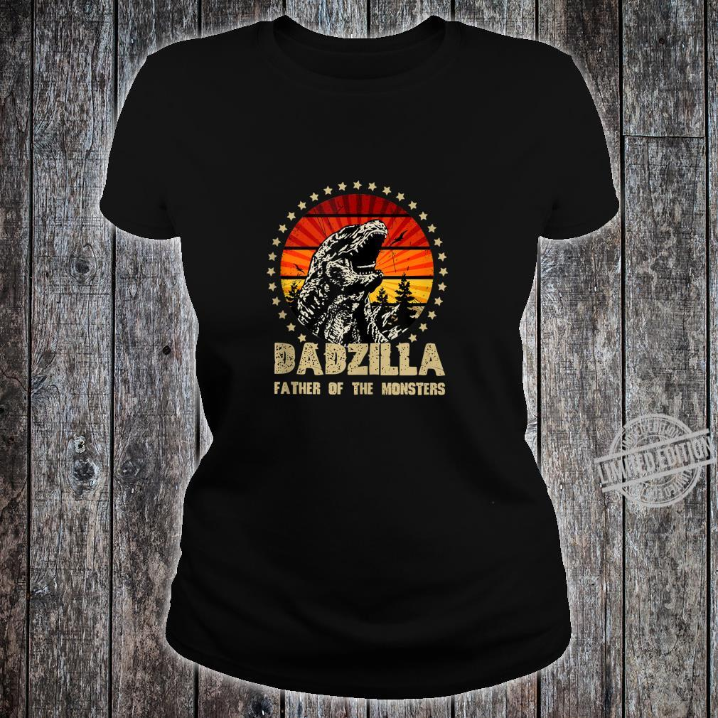 Dadzilla Father Of The Monsters Retro Shirt ladies tee