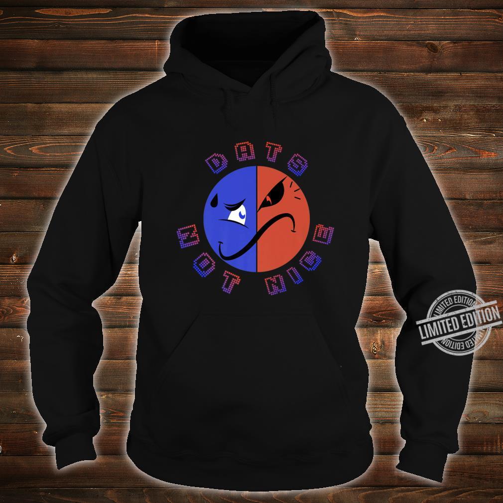 Dats Not Nice Shirt hoodie
