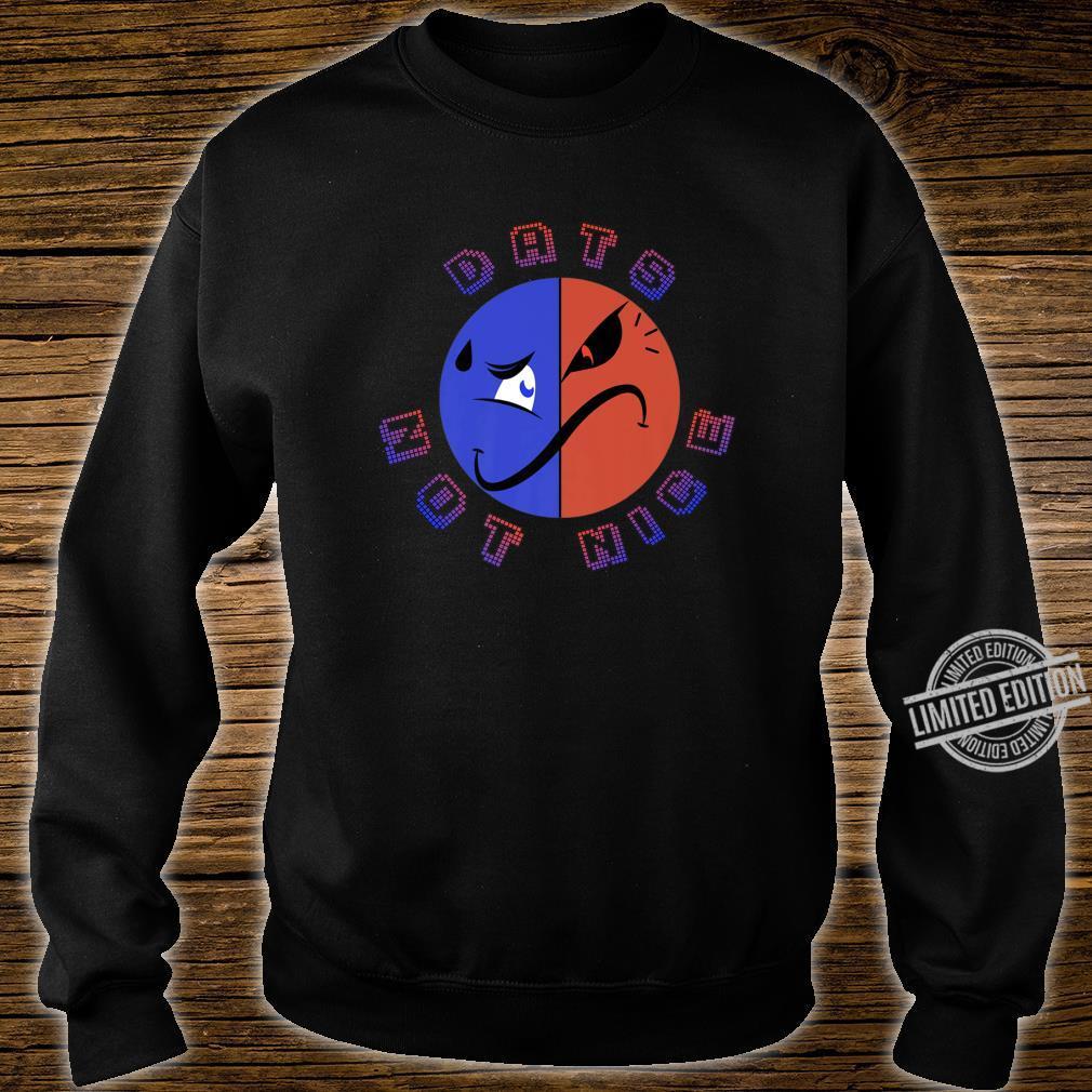 Dats Not Nice Shirt sweater