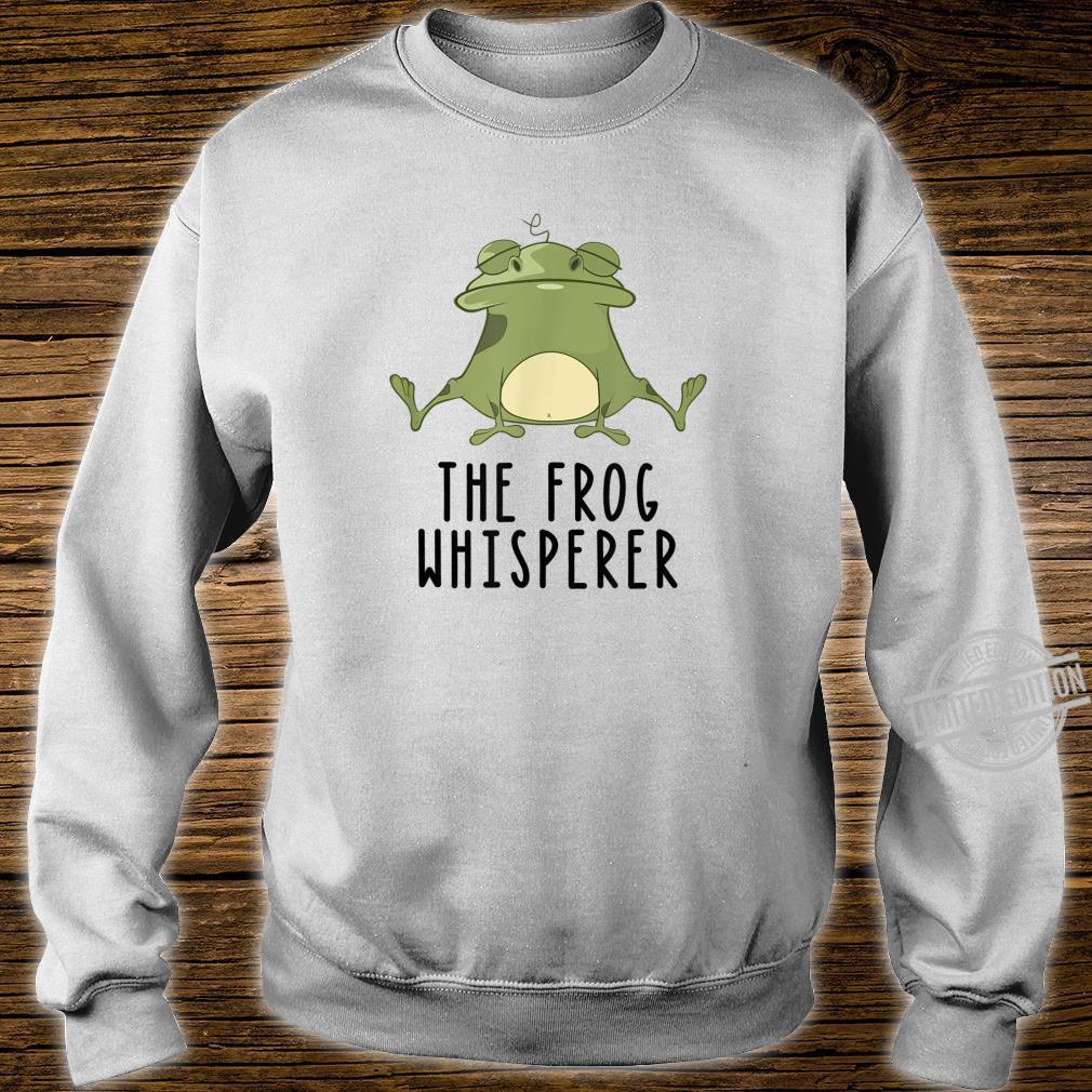 Der Frosch Whisperer Niedlich Lustige Kröte Liebhaber Shirt sweater