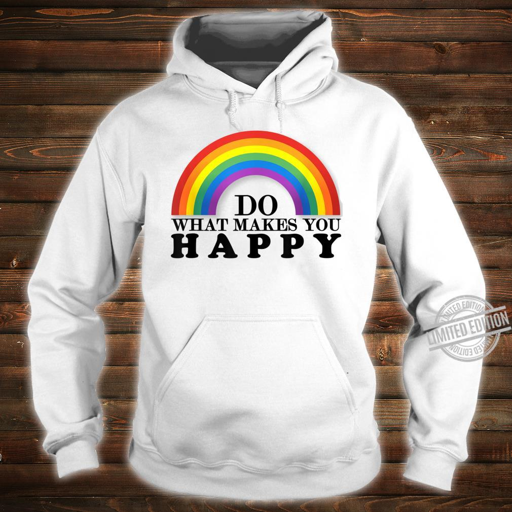 Do What Makes You Happy LGBT+ Pride Support Shirt hoodie