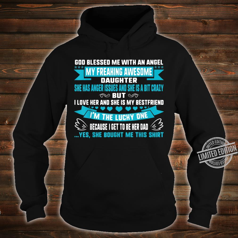 Fathers Day Blessed Lucky Dad Of Crazy Daughter Anger Issues Shirt hoodie
