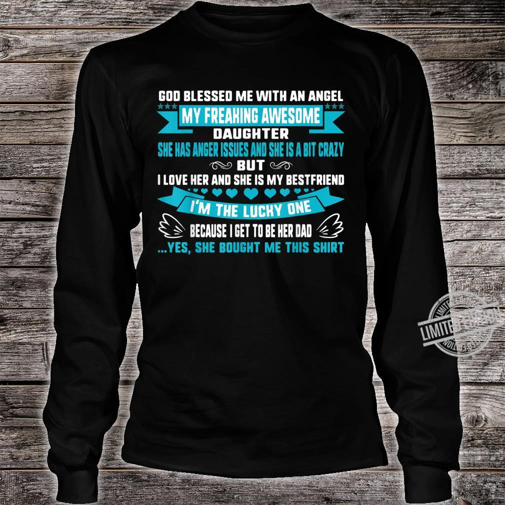 Fathers Day Blessed Lucky Dad Of Crazy Daughter Anger Issues Shirt long sleeved