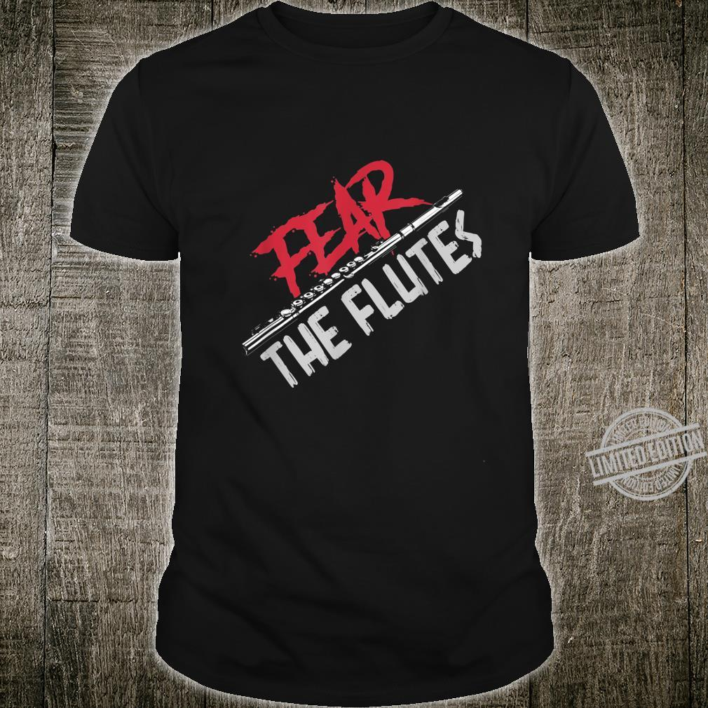 Fear The Flutes Flute Shirt