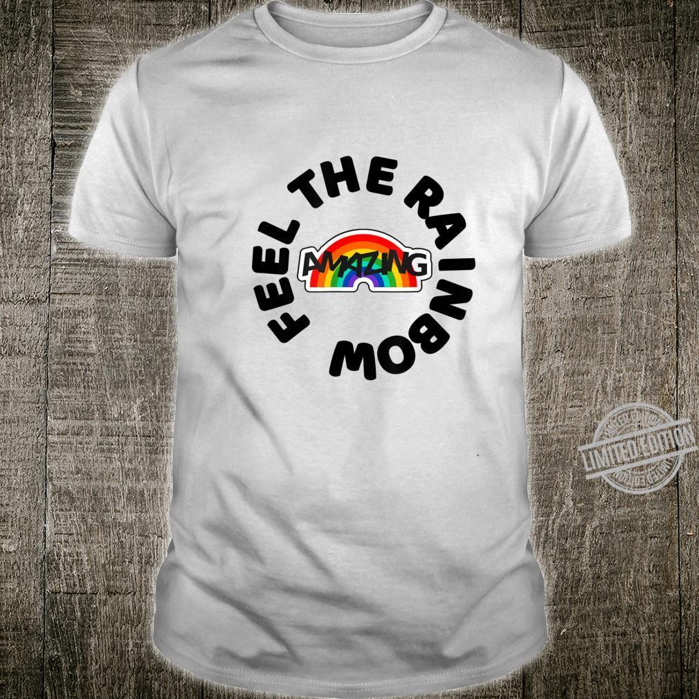Feel The Rainbow Shirt