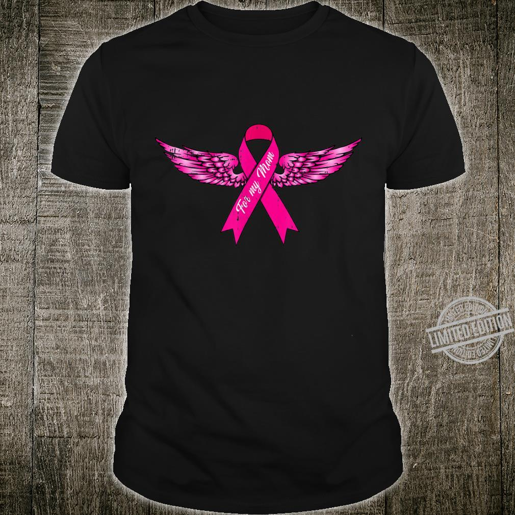 For My Mom Pink Wing Cool Breast Cancer Awareness Shirt