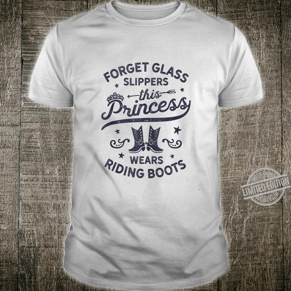 Forget Glass Sleepers This Princess Wears Riding Boots Horse Shirt