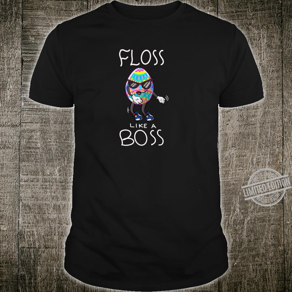 Funny Floss Like A Boss Cute Flossing Easter Egg Shirt