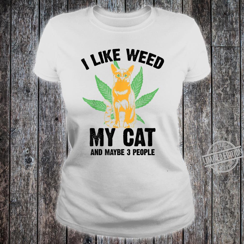 Funny I Like Weed Cat And 3 People Cool Marijuana Leaf Shirt ladies tee