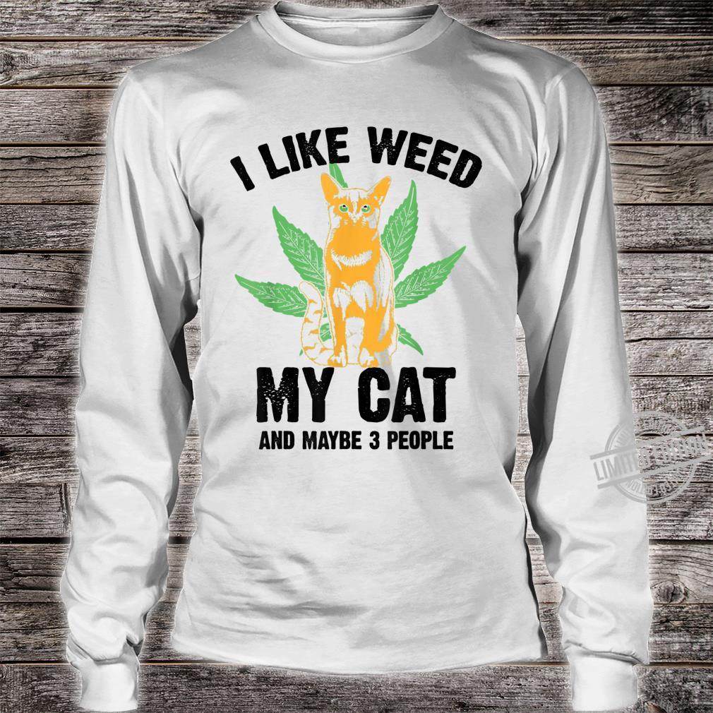 Funny I Like Weed Cat And 3 People Cool Marijuana Leaf Shirt long sleeved