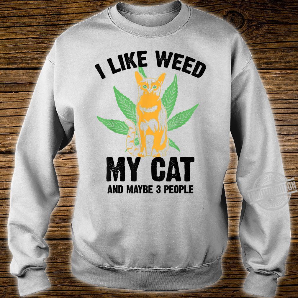 Funny I Like Weed Cat And 3 People Cool Marijuana Leaf Shirt sweater