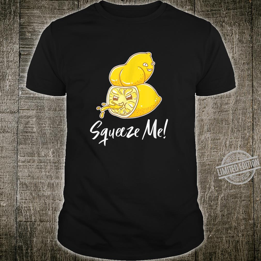 Funny Lemonade Squeezes Me Lemon Butt Piss Shirt