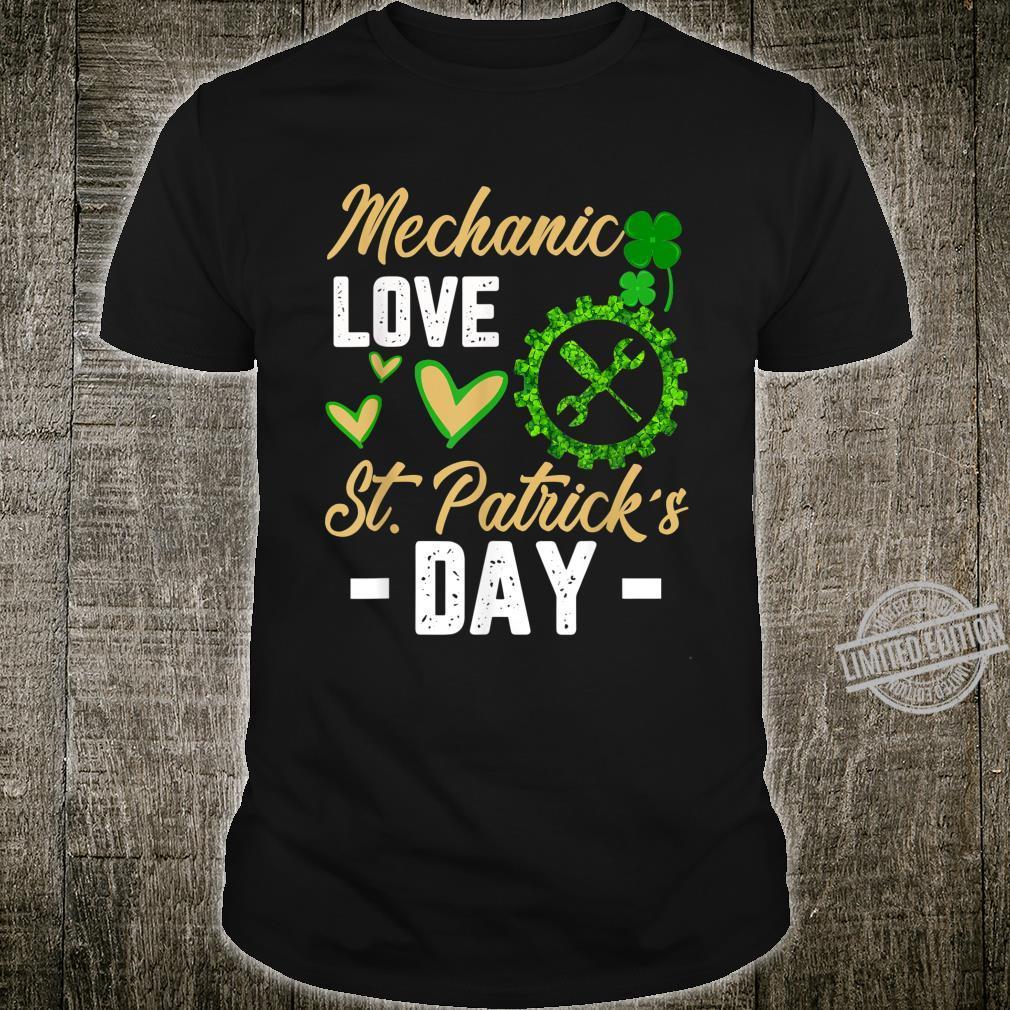 Funny Mechanic Love St Patrick's Day Shamrock Shirt