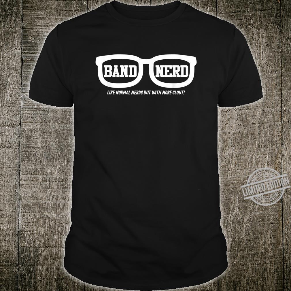 Funny School Marching Band Nerd Shirt