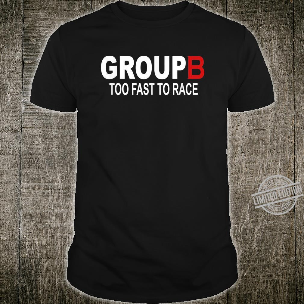 Group B Too Fast To Race Rally Car Racing Race Shirt