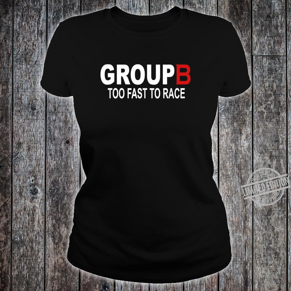 Group B Too Fast To Race Rally Car Racing Race Shirt ladies tee
