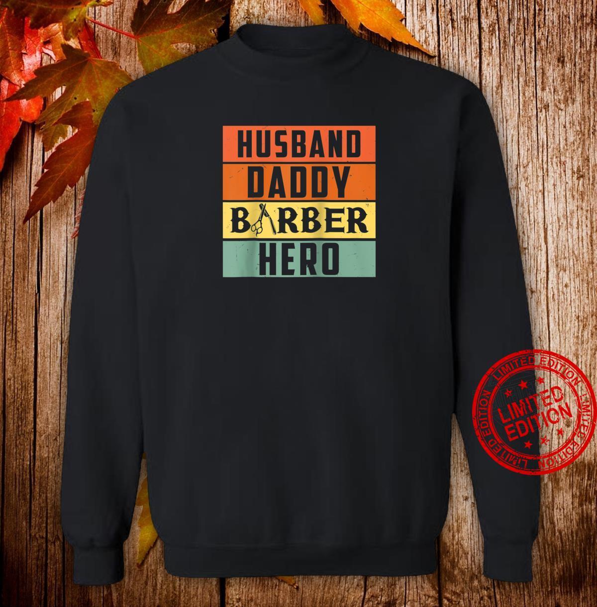 Husband Daddy Barber, Hairstylist Shirt sweater
