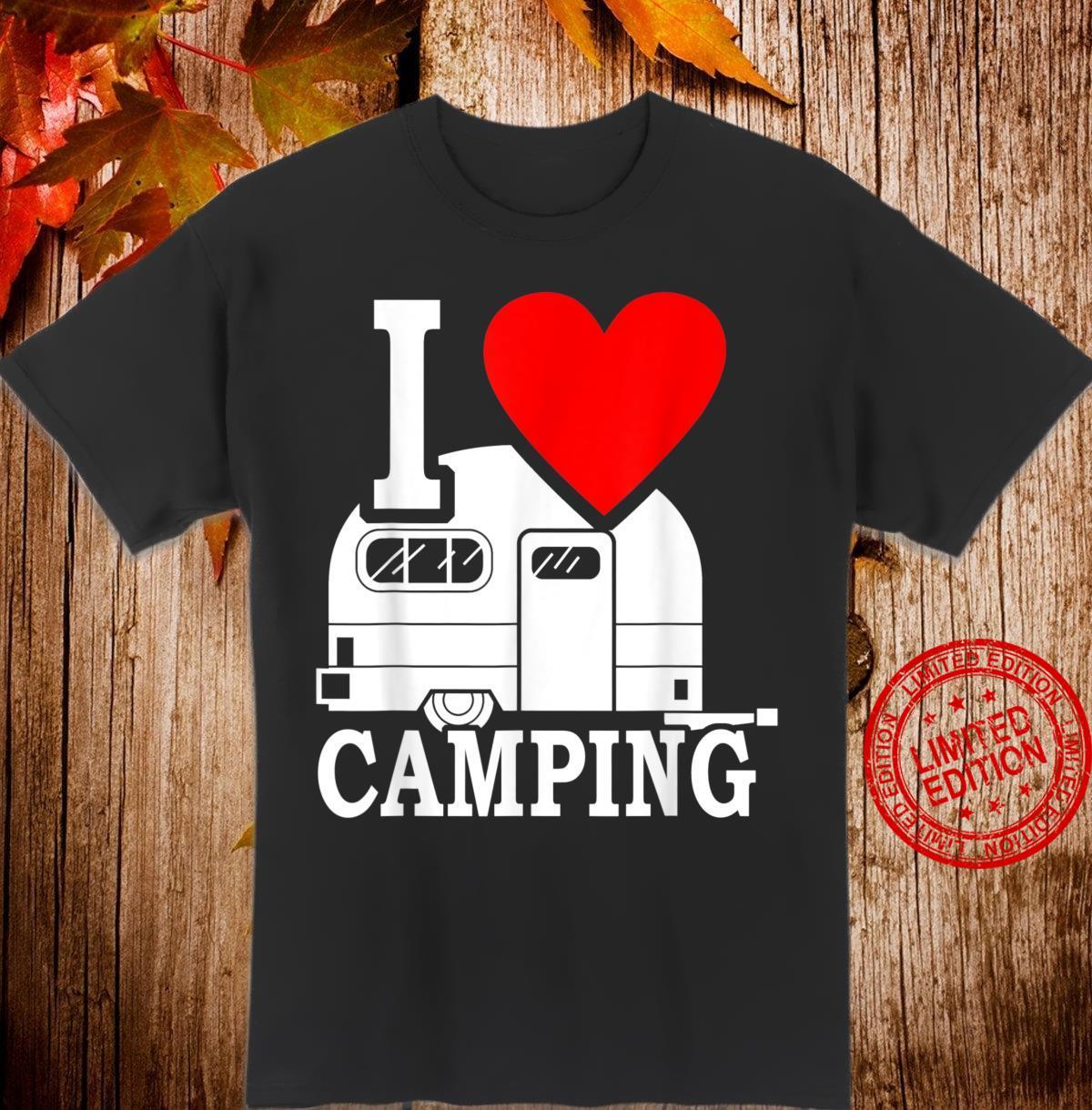 I Love Camping Geschenk Männer Campingzubehör Wohnanhänger Shirt