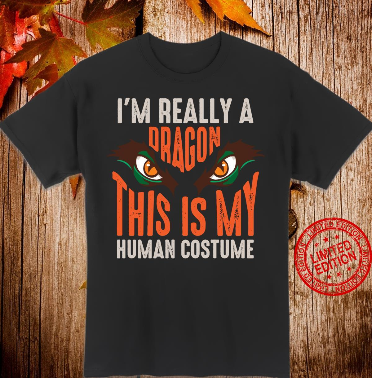 I'm Really A Dragon Costume Cool Halloween Shirt