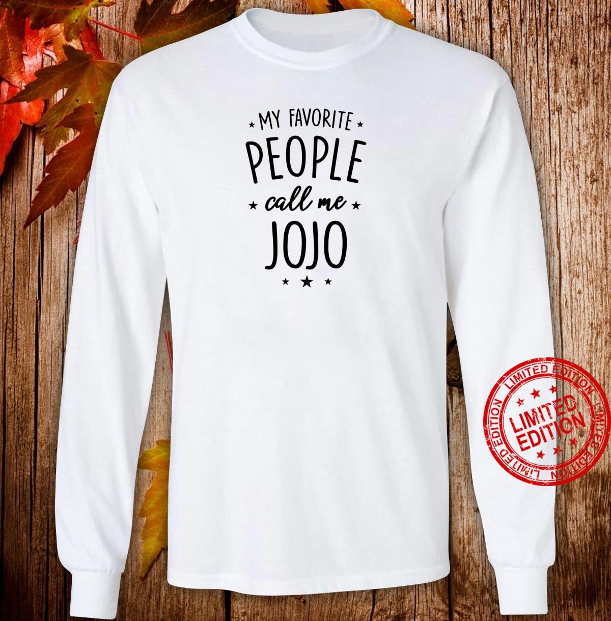 Jojo My Favorite People Call Me Jojo Shirt long sleeved