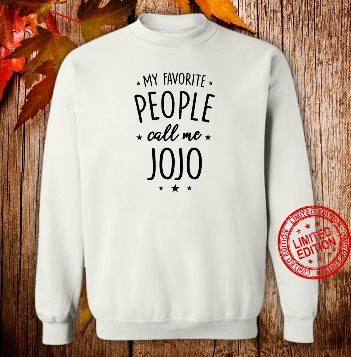 Jojo My Favorite People Call Me Jojo Shirt sweater