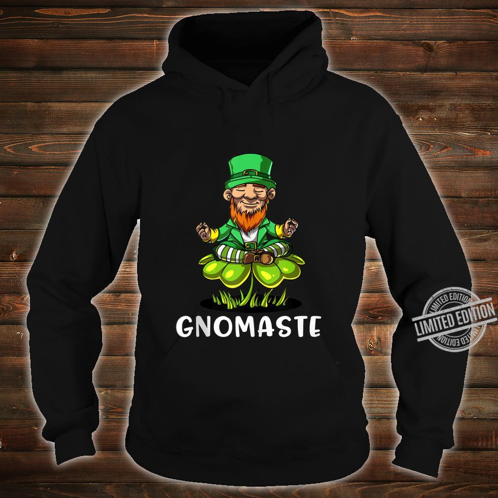 Leprechaun Zen Yoga St Patricks Day Gnomaste Irish Namaste Shirt hoodie