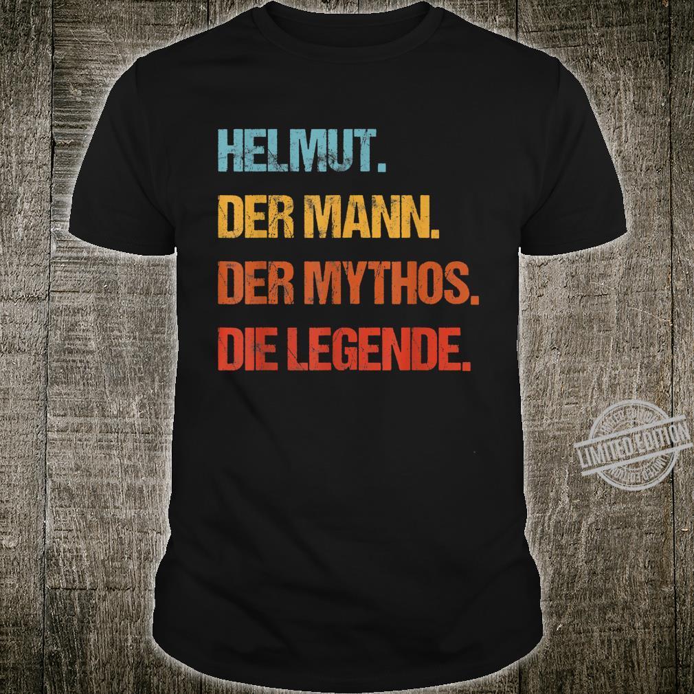 Men's Helmut Der Mann Der Mythos Die Legend First Name Shirt