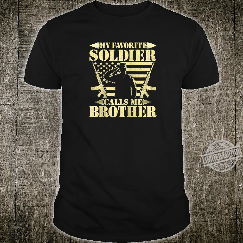 Mens My Favorite Soldier Calls Me Brother Proud Military Brother Shirt