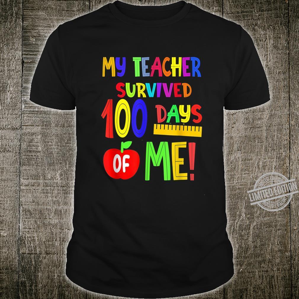 My Teacher Survived 100 Days of Me 100 School Days Shirt
