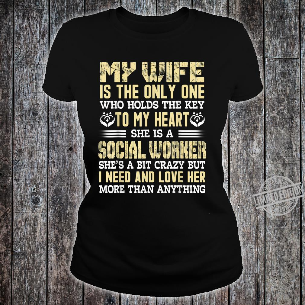 My wife is the only Valentine's day for Social Worker Shirt ladies tee