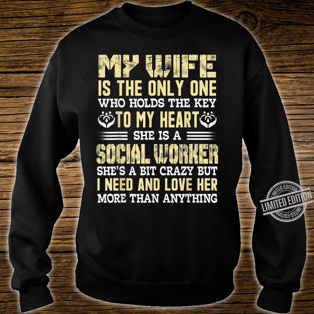 My wife is the only Valentine's day for Social Worker Shirt sweater