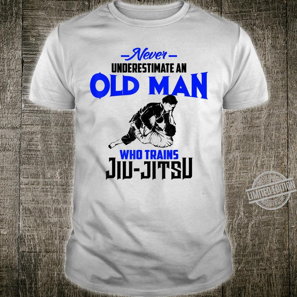 Never Underestimate Old Man Who Trains JiuJitsu Shirt
