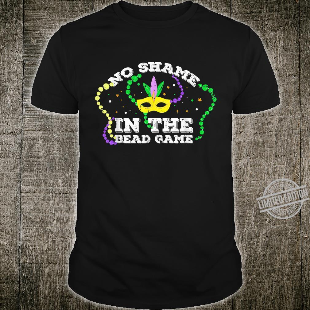 No Shame In The Bead Game Mardi Gras Design Shirt