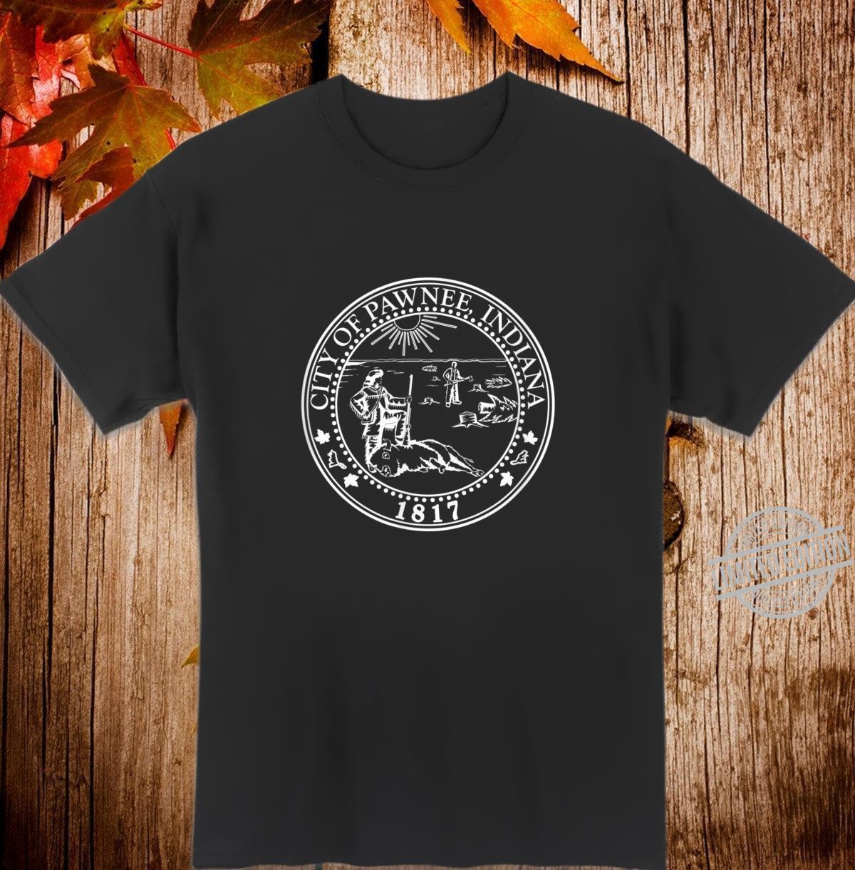 Parks & Recreation Stadt von Pawnee Shirt
