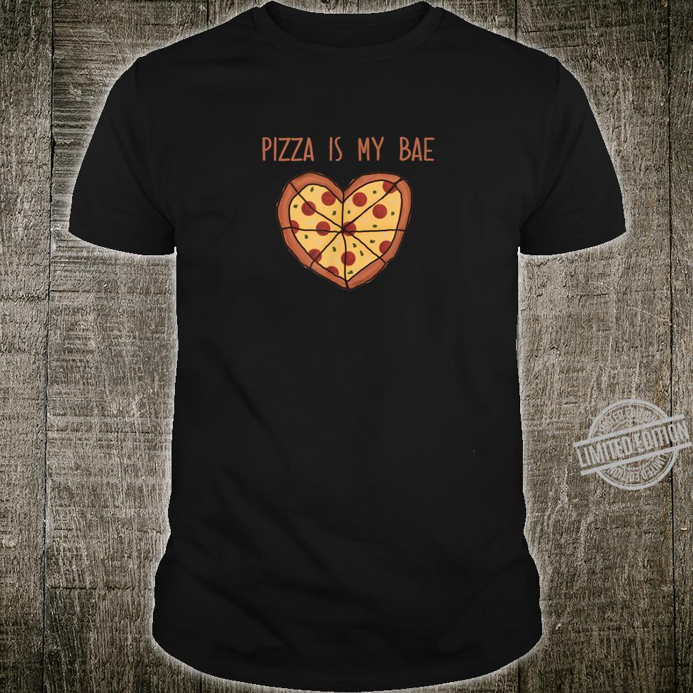 Pizza Valentine Shirt HeartShaped Pizza Pizza Is My Bae Shirt